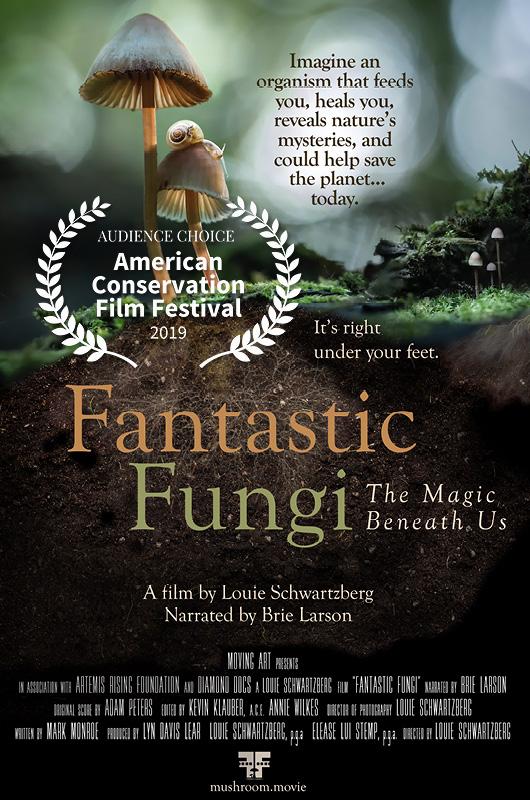 Fantastic Fungi 2019 Audience Choice Award Winner