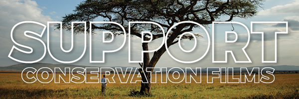 Support Conservation Films