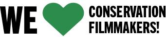 We Love Conservation Filmmakers